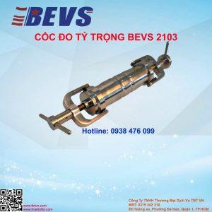 CỐC ĐO TỶ TRỌNG BEVS 2103